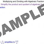 Algebraic Fractions Products & Quotients