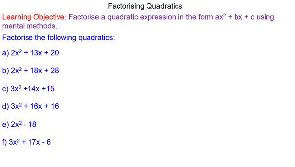 Factorising Quadratics ax^2 + bx + c