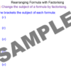 Rearranging Formulae by Factorising