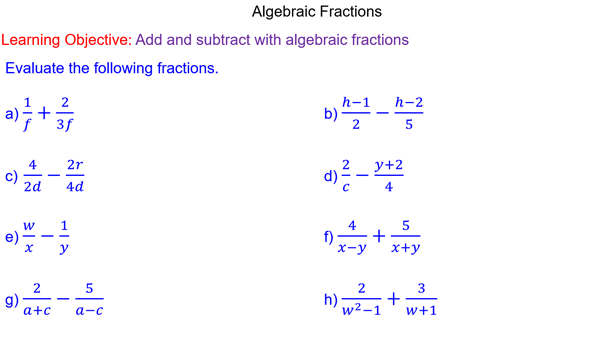 Adding and Subtracting Algebraic Fractions