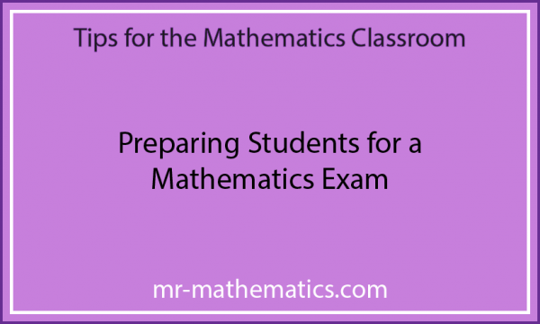 Preparing Students for a Mathematics Exam