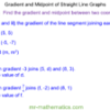 Gradient and Midpoint of Line Segments